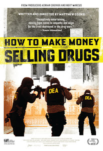 How to Make Money Selling Drugs Poster