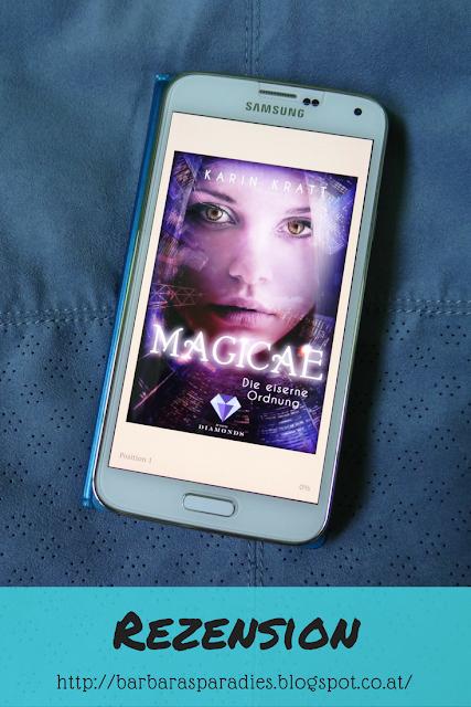 Buchrezension #144 Magicae 1: Die eiserne Ordnung von Karin Kratt