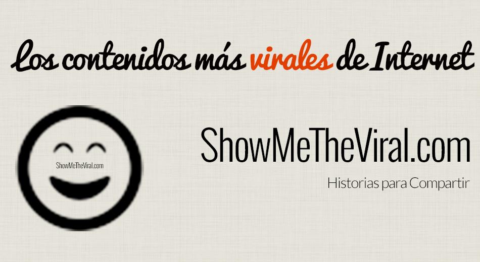 ShowMeTheViral.com - Los contenidos más Virales de Internet