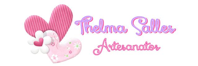 http://thelmasallesartesanatos.blogspot.com.br/