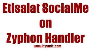 etisalat-zyphon-handler-socialme