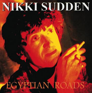 Nikki Sudden, Egyptian Roads