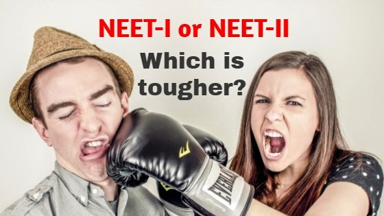 Will NEET-II be tougher than NEET-I?