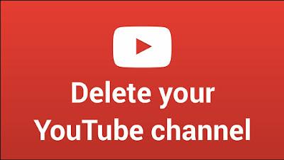 Cara Mudah Menghapus Saluran Youtube
