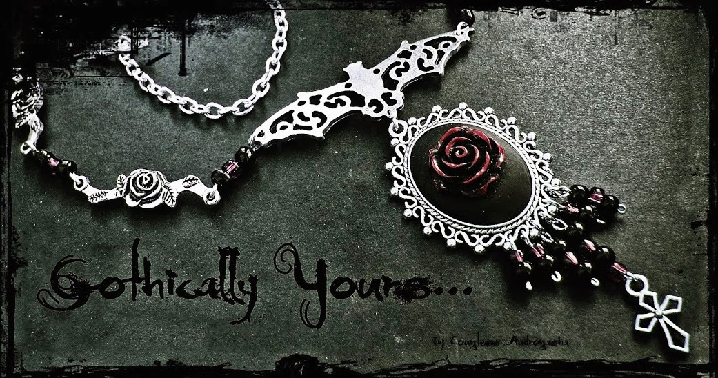 Gothically yours....