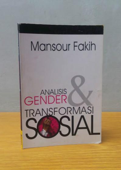 ANALISIS GENDER & TRANSFORMASI SOSIAL, Mansour Fakih