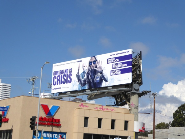 Our Brand is Crisis billboard
