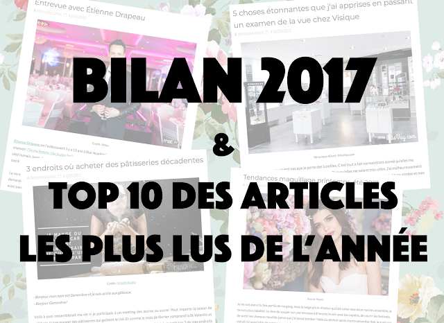 Bilan de l'année 2017 et top 10 des articles les plus populaires