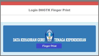 Login DHGTK Finger Print 2019 http://hadir.gtk.kemdikbud.go.id/absen_finger