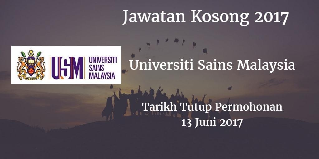 Jawatan Kosong USM 13 Juni 2017