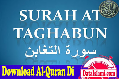 Download Surat At Taghabun Mp3 Full Ayat Gratis