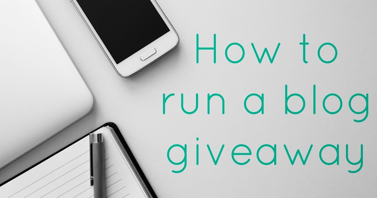 Best way to run a blog giveaway