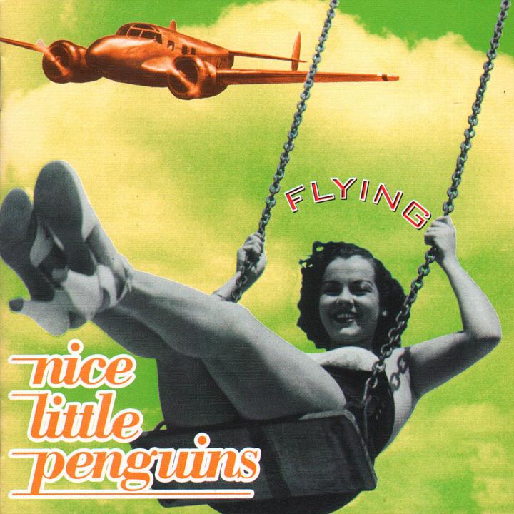 Nice Little Penguins - Flying - Album cover
