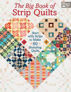 The Big Book of Strip Quilts: Start with Strips to Make 60 Stunning Quilts  cover