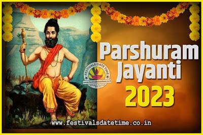 2023 Parshuram Jayanti Date and Time, 2023 Parshuram Jayanti Calendar