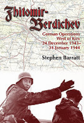 Zhitomir-Berdichev: German Operations West of Kiev 24 December 1943 31 January 1944: Volume 1