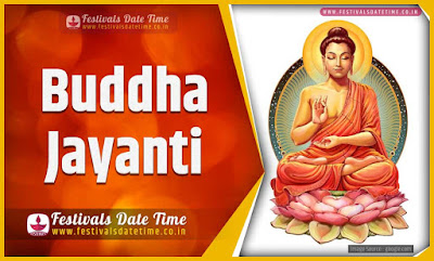 2021 Buddha Jayanti Date and Time, 2021 Buddha Jayanti Festival Schedule and Calendar
