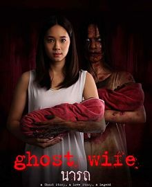 Sinopsis pemain genre Film Ghost Wife (2018)