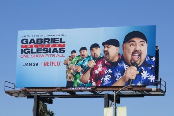 Gabriel Fluffy Iglesias One show fits all billboard