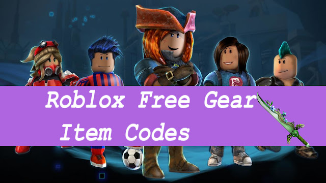 Roblox Gear Codes - how to get roblox gear codes