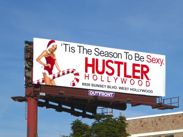 Tis season to be sexy Hustler Hollywood billboard
