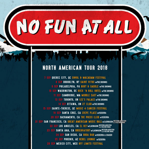 No Fun At All anounce North American Tour 2018