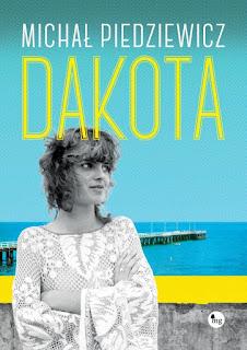 Dakota - Michał Piedziewicz