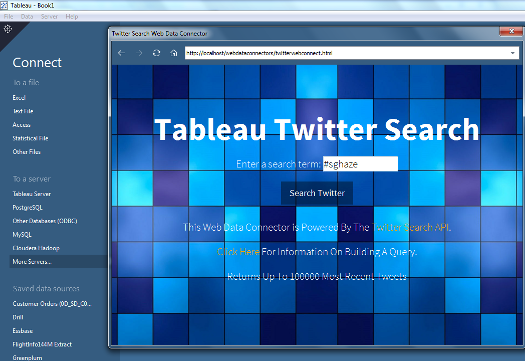 Using Twitter API and Tableau's Web Data Connector to create