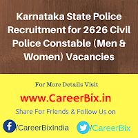 Karnataka State Police Recruitment for 2626 Civil Police Constable (Men & Women) Vacancies
