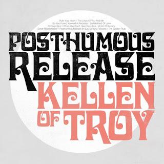 KELLEN OF TROY - Posthumous release 1