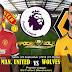 Agen Bola Terpercaya - Prediksi Manchester United VS Wolverhampton 22 September 2018