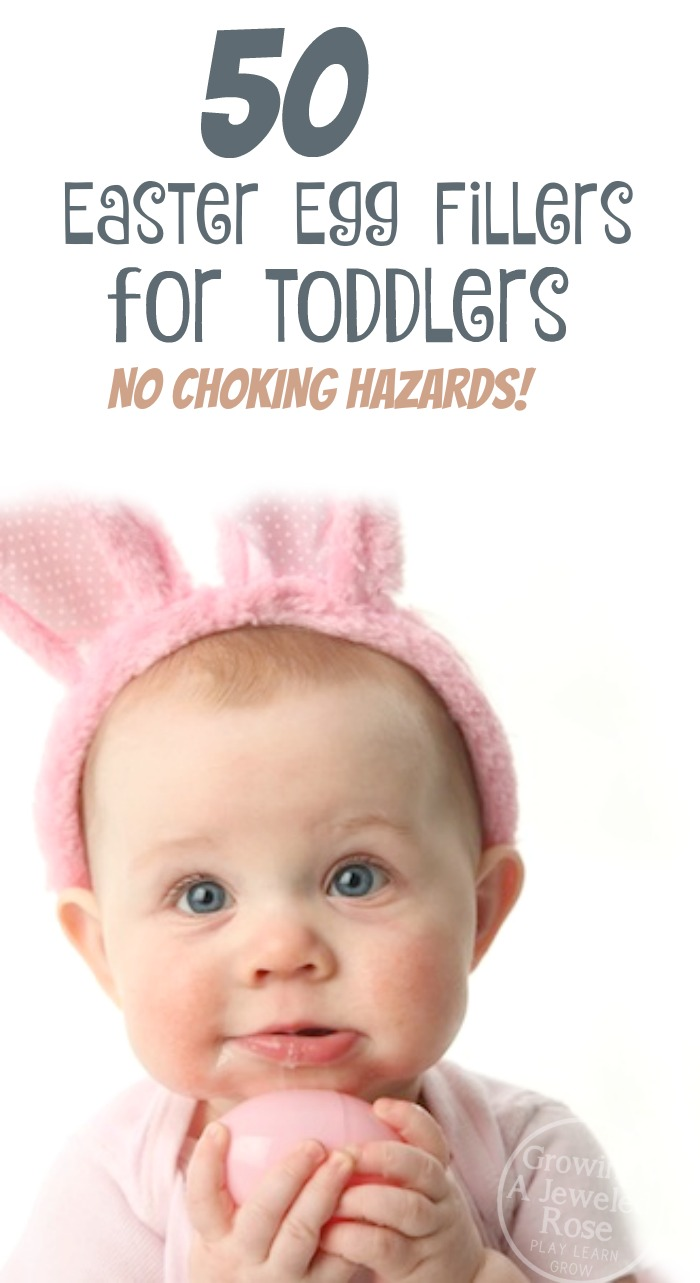 50 Easter filler ideas for toddlers- no choking hazards!  Great ideas!