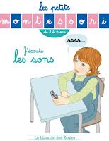 http://www.lalibrairiedesecoles.com/produit/les-petits-montessori-jecoute-les-sons/