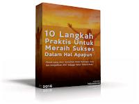 10 Langkah Praktis untuk Meraih Sukses Dalam Hal Apapun
