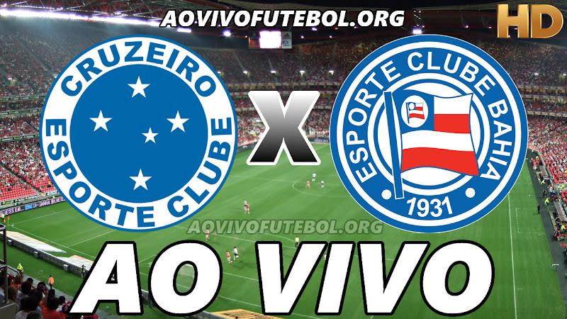 Assistir Cruzeiro vs Bahia Ao Vivo HD
