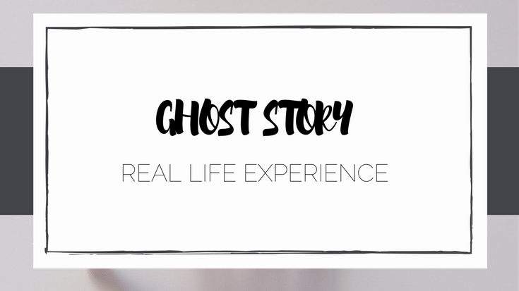 Real Life Ghost Story