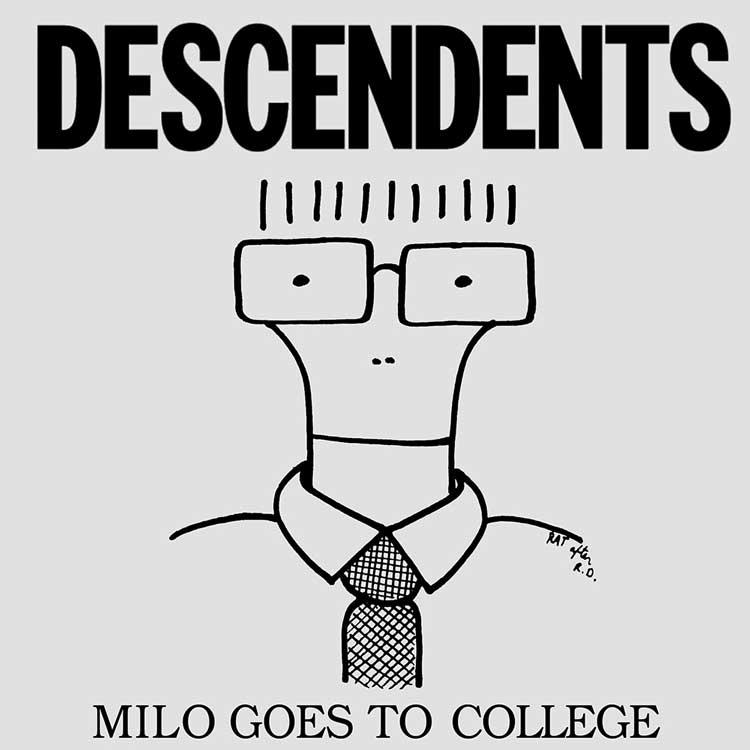 . Descendents - Milo Goes To College (1982)