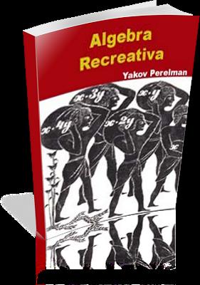 Álgebra recreativa – Y. Perelman