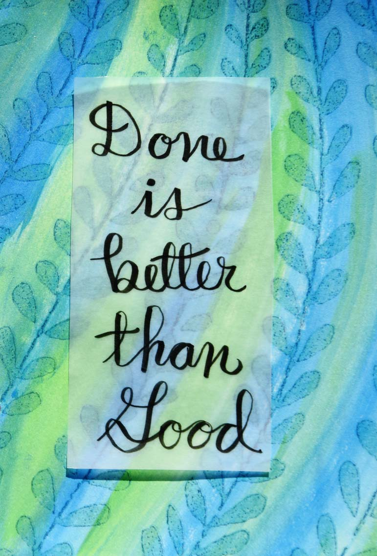Done is Better than Good Art Journal page by Jeanne Selep