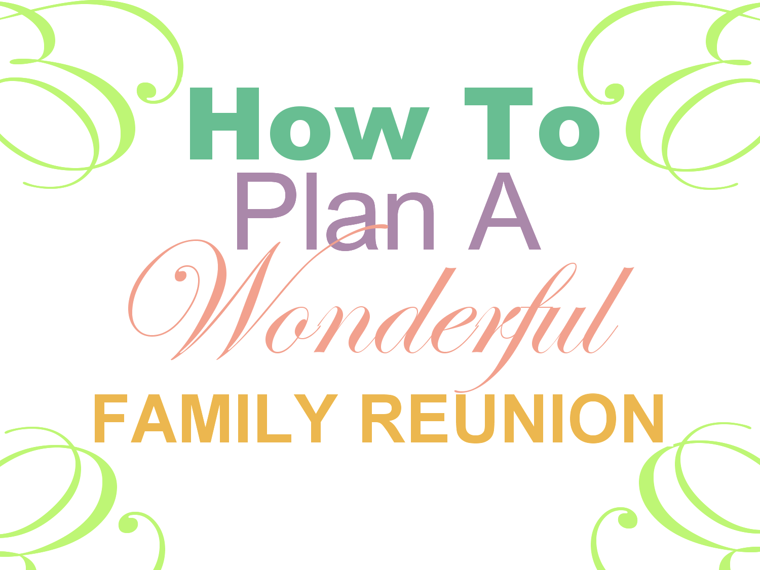 Family Reunion Planning Guides Apps And Books January