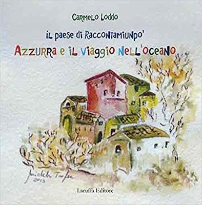 Il paese di Raccontamiunpo' Azzurra e il viaggio nell'oceano di Carmelo Loddo