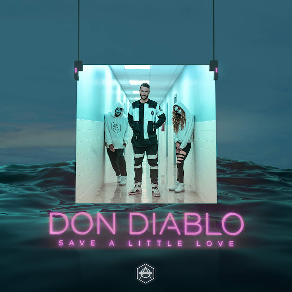 Don Diablo - Save a Little Love - Single Cover