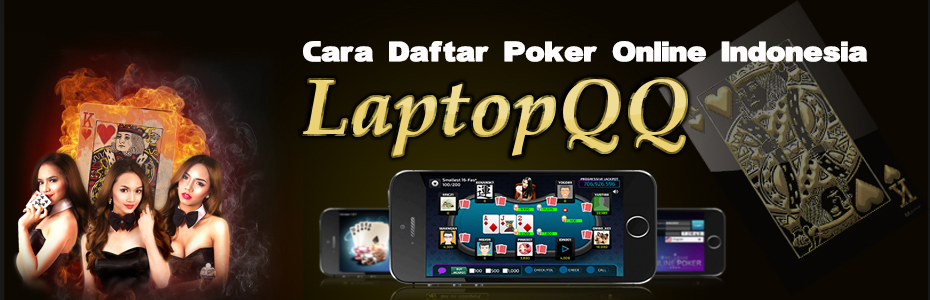 Daftar Poker LaptopQQ