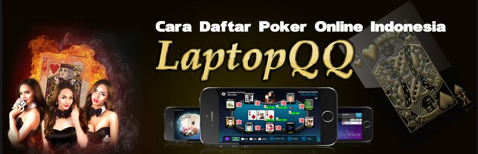 Daftar Poker LaptopQQ