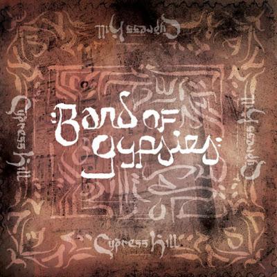Single: Cypress - Hill - Band Of Gypsies