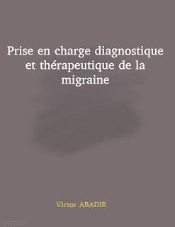 Prise en charge diagnostique et thérapeutique de la migraine