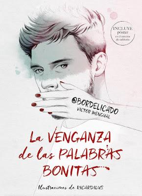 Libro - LA VENGANZA DE LAS PALABRAS BONITAS. @bordelicado | Victor Mengual (Montena - 25 Enero 2018) POESIA JUVENIL portada