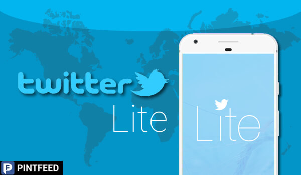 PintFeed | Twitter Lite in 24 new countries