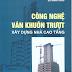 SÁCH SCAN - Công nghệ ván khuôn trượt xây dựng nhà cao tầng - Bùi Mạnh Hùng