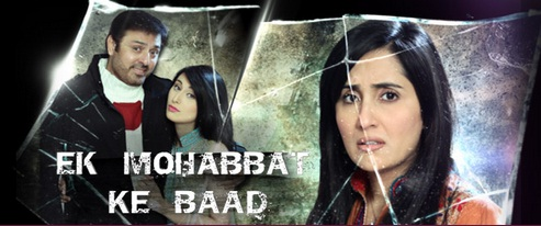 ‎'Ek Mohobbat Ke Baad' Zindagi Tv Serial Wiki Plot,Cast,Title Song, Promo,Timing